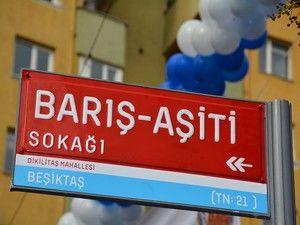 İstanbul'da Barış-Aşîtî Sokağı Açıldı!
