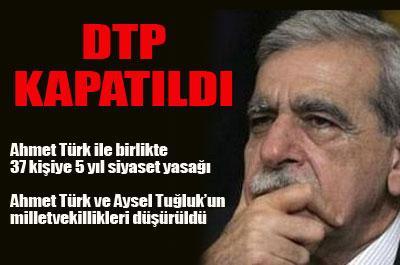 DTP KAPATILDI OLAYLAR ŞİDDETLENDİ