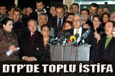 DTP/LİLER İSTİFA KARARI ALDI