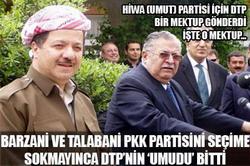 BARZANİ DTP Yİ SEÇİME SOKMUYOR