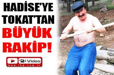 HADİSE'YE RAKİP..