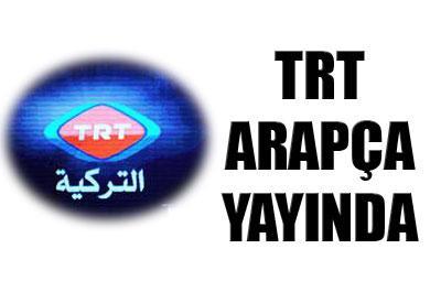 TRT ARAPÇA YAYIN HAYATINA BAŞLADI