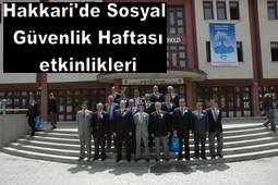 SOSYAL GÜVENLİK HAFTASI KUTLANDI