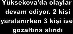 OLAYLARDA 3 KİŞİ GÖZALTINA ALINDI