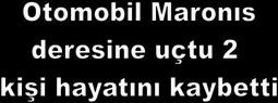 HAKKARİ`DE ÜZÜCÜ TRAFİK KAZASI 2 ÖLÜ
