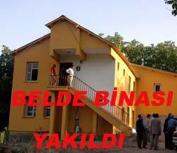 BELEDİYE BİNASI ATEŞE VERİLDİ