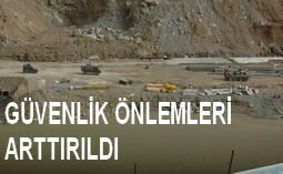 GÜVENLİK ÖNLEMLERİ ARTTIRILDI...