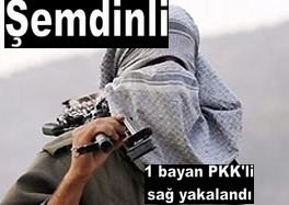ŞEMDİNLİDE 1 BAYAN PKK`Lİ YAKALANDI