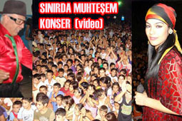 SINIRDA MUHTEŞEM KONSER