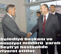 SEYFİ YE ZİYARETLER SÜRÜYOR...