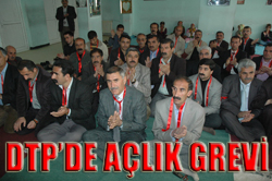 DTP 2 GÜNLÜK AÇLIK GREVİN DE...