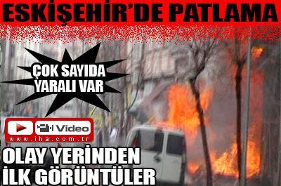Eskişehir de patlama 6 yaralı