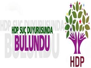 HDP suç duyurusunda bulundu