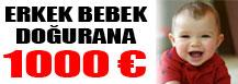 ERKEK DOĞURANA 1000 EURO