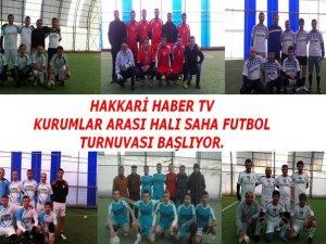 Hakkarihabertv futbol turnuvası başlıyor