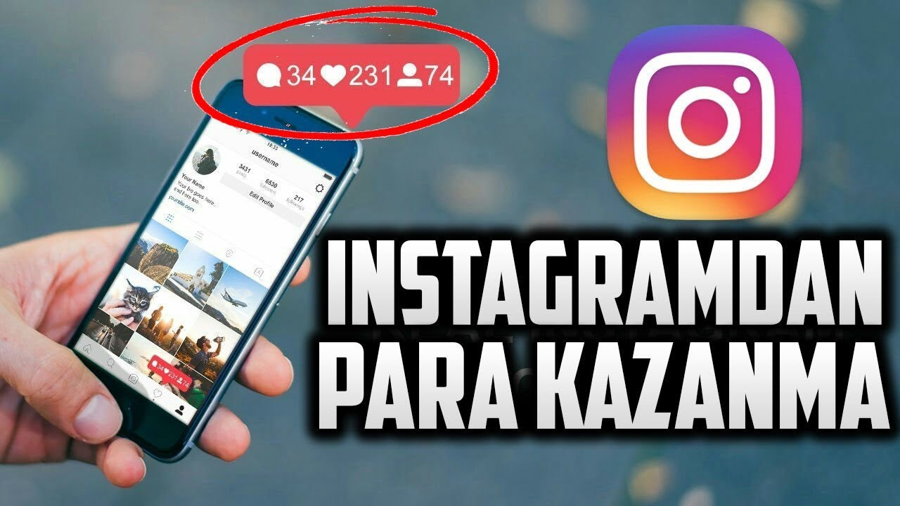 Instagram'dan Nasıl Para Kazanılır - Takipçi Artırma ve Satın Alma