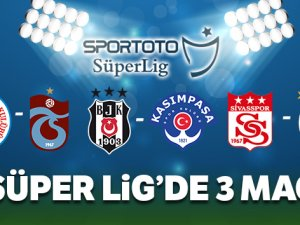Süper Lig'de 3 zorlu maç