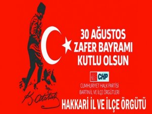 Hakkari CHP'den 30 Ağustos mesajı