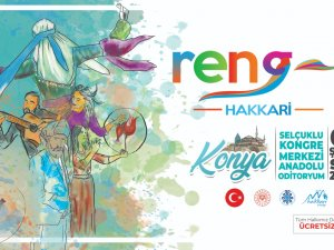 RENG-İ HAKKARİ KONYA'DA SAHNE ALACAK