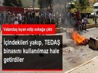 TEDAŞ binası ateşe verildi