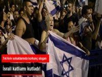 İsrail katliamı kutladı