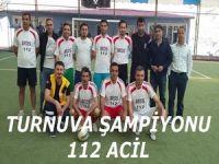 112 takımı turnuvanın şampiyonu oldu