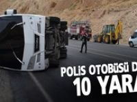 Polis otobüsü devrildi: 10 yaralı