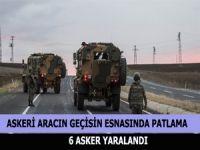Askeri aracın geçişi esnasında patlama: 6 yaralı