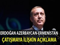 Erdoğan Azerbeycan-Ermenistan çatışmaya ilişkin açıklama