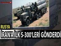 Rusya, İran'a ilk S-300'leri gönderdi