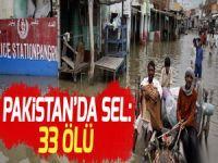 Pakistan'da sel: 33 ölü