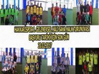 Hakkarispor 1. geleneksel halı saha halk turnuvası başlıyor