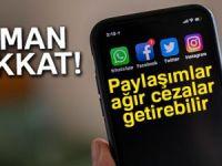 Sosyal medya paylaşımları ağır ceza