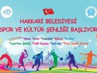 Hakkari belediyesi spor ve kültür şenliği başladı