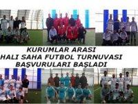 Kurumlar arası halı saha futbol turnuvası başvuruları başladı