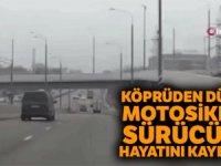 Köprüden aşağıya uçan motosiklet sürücüsü öldü