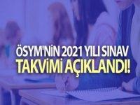 2021 yılı sınav takviminin açıklandı